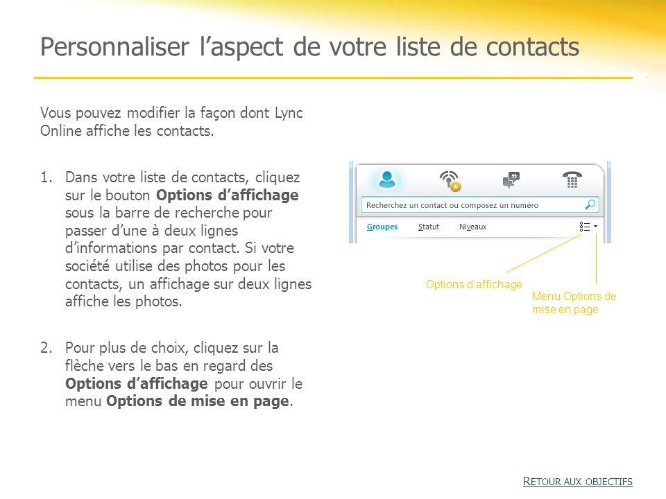 Personnaliser l'aspect de votre liste de contacts