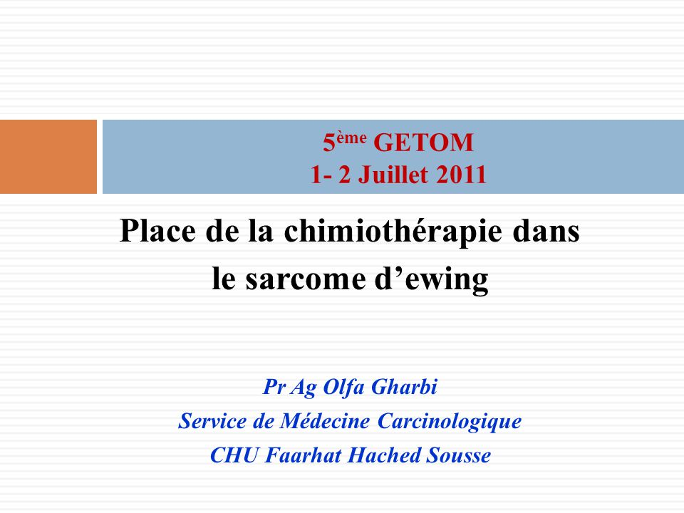 Place de la chimiothérapie dans le sarcome d'ewing