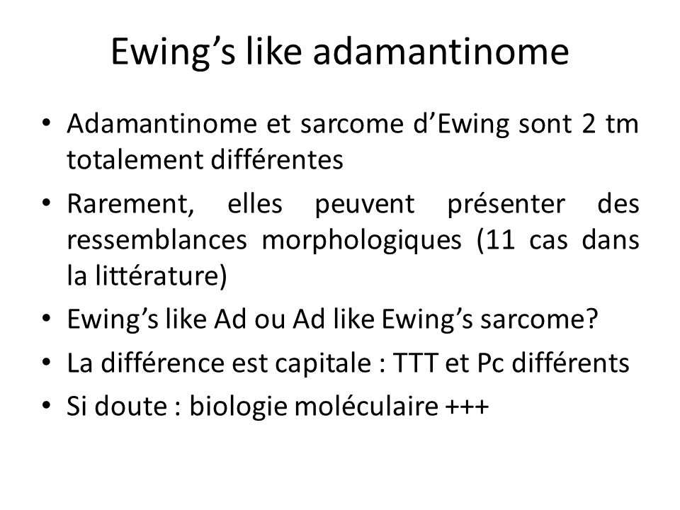 Ewing's like adamantinome