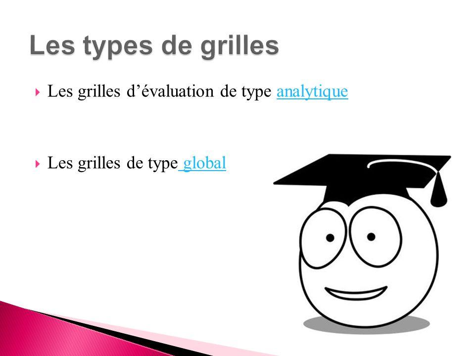 Les types de grilles Les grilles d'évaluation de type analytique