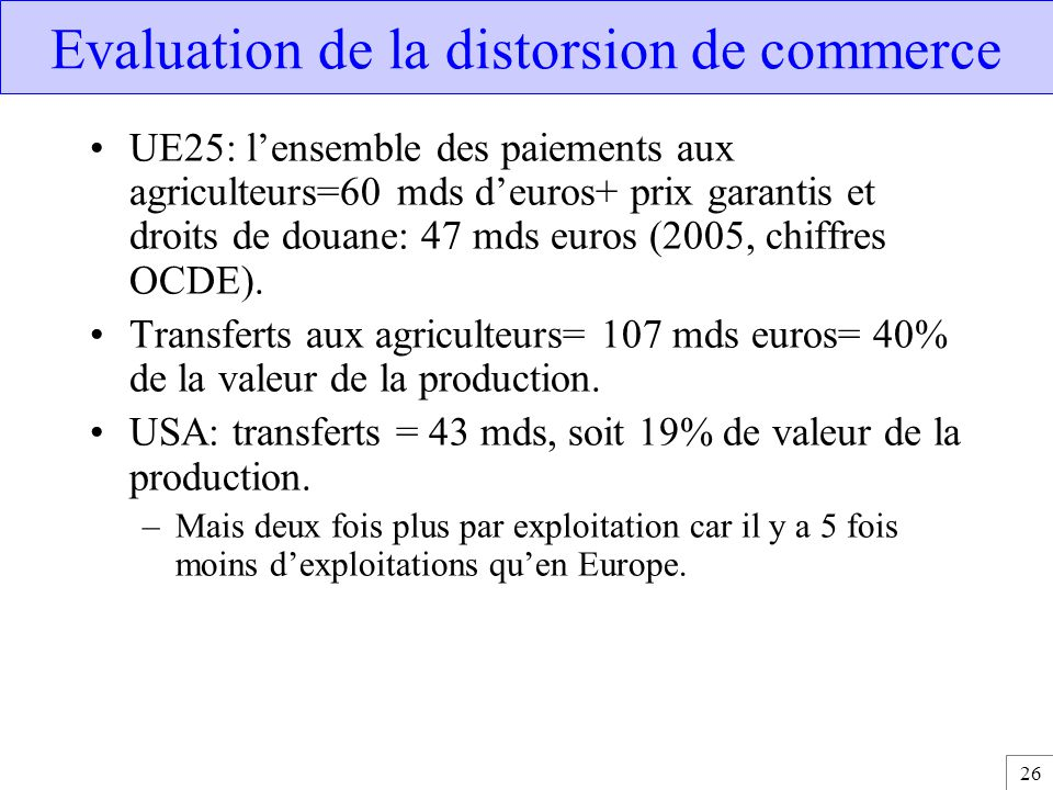 Evaluation de la distorsion de commerce
