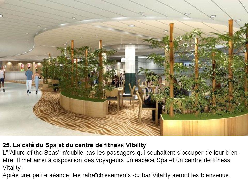 25. La café du Spa et du centre de fitness Vitality