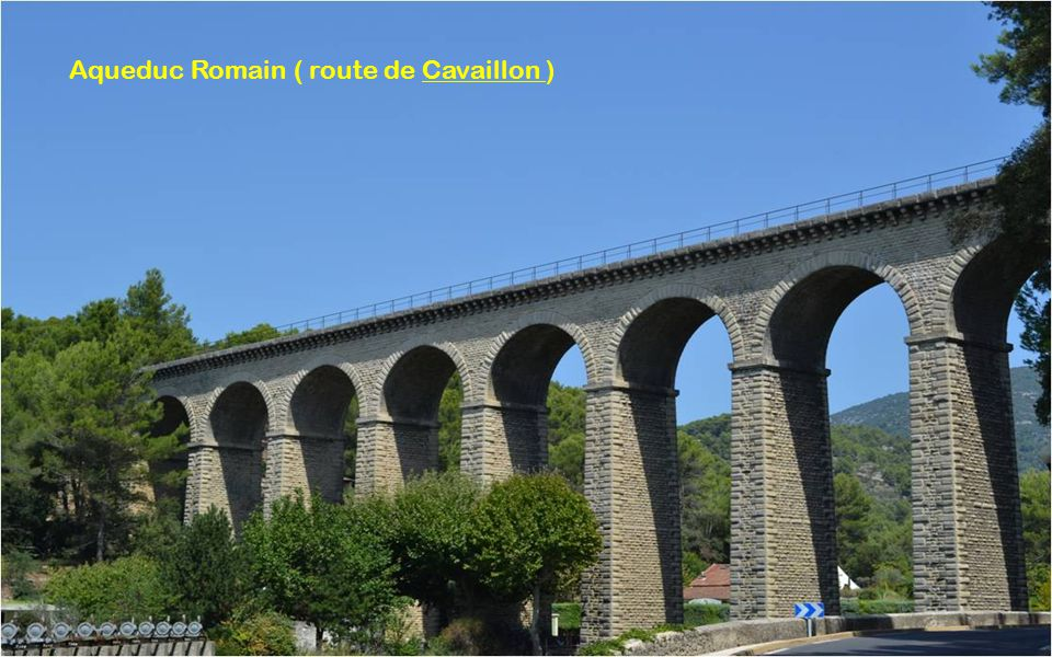 Aqueduc Romain ( route de Cavaillon )
