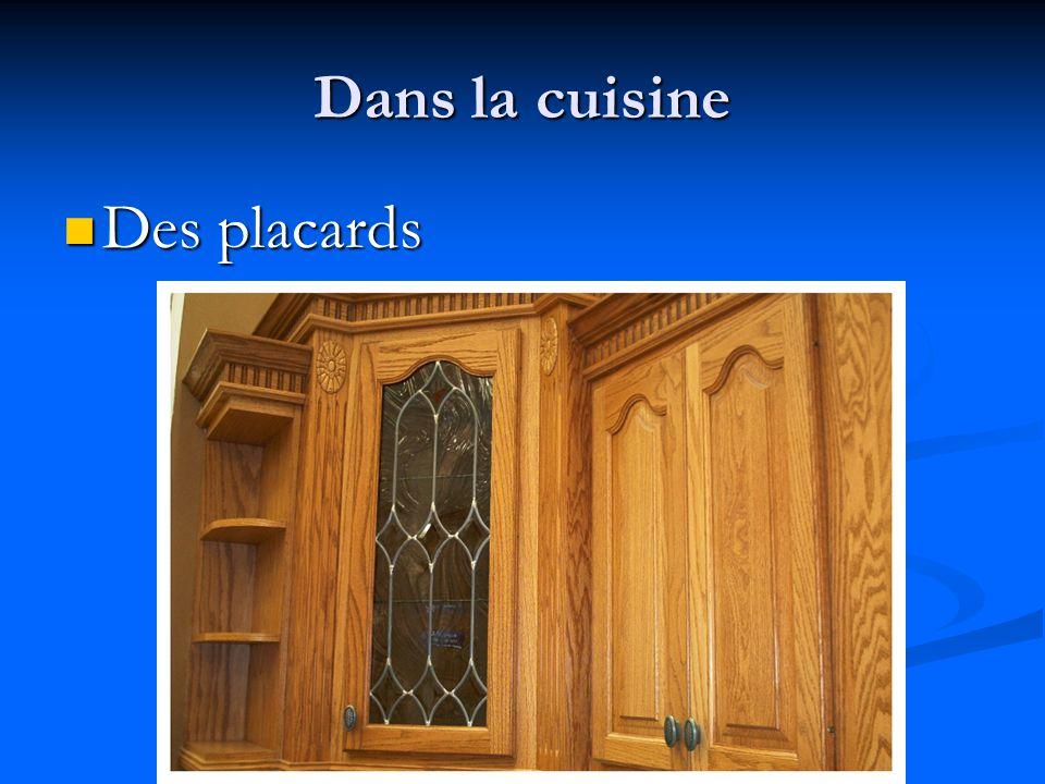 Dans la cuisine Des placards