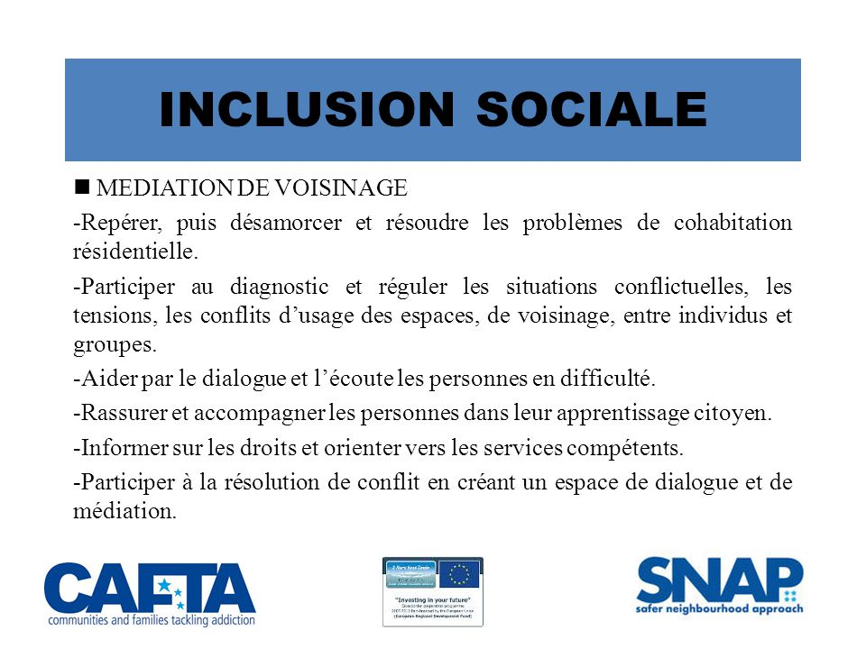 INCLUSION SOCIALE  MEDIATION DE VOISINAGE