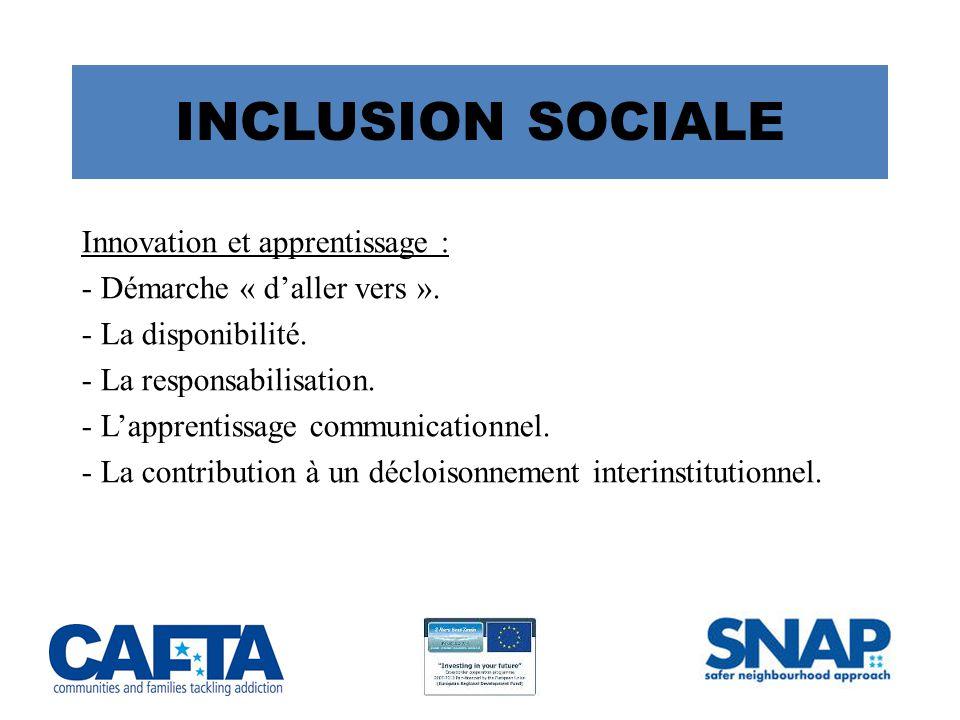 INCLUSION SOCIALE Innovation et apprentissage :