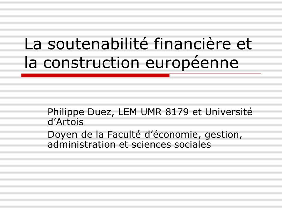 La soutenabilité financière et la construction européenne