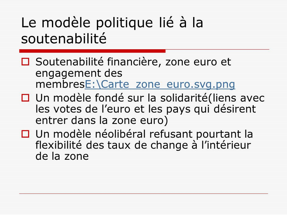 Le modèle politique lié à la soutenabilité