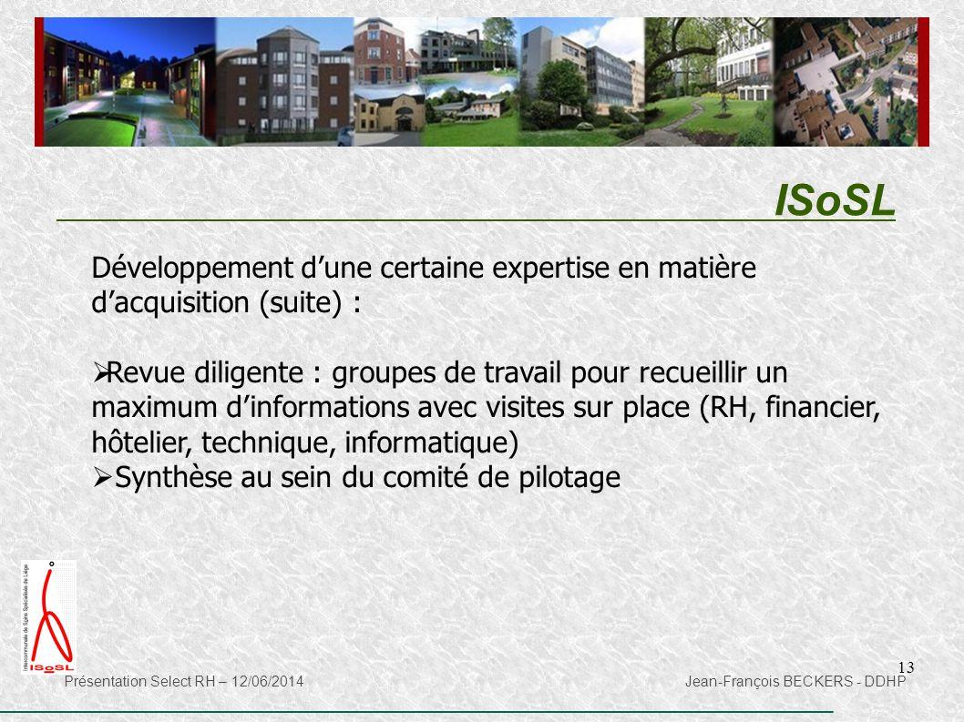 ISoSL Développement d'une certaine expertise en matière d'acquisition (suite) :