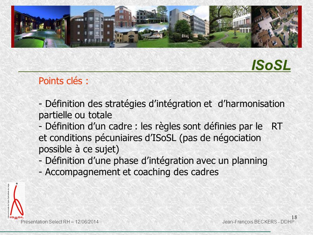 ISoSL Points clés : Définition des stratégies d'intégration et d'harmonisation partielle ou totale.