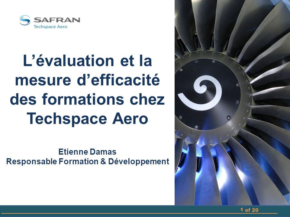 L'évaluation et la mesure d'efficacité des formations chez Techspace Aero Etienne Damas Responsable Formation & Développement