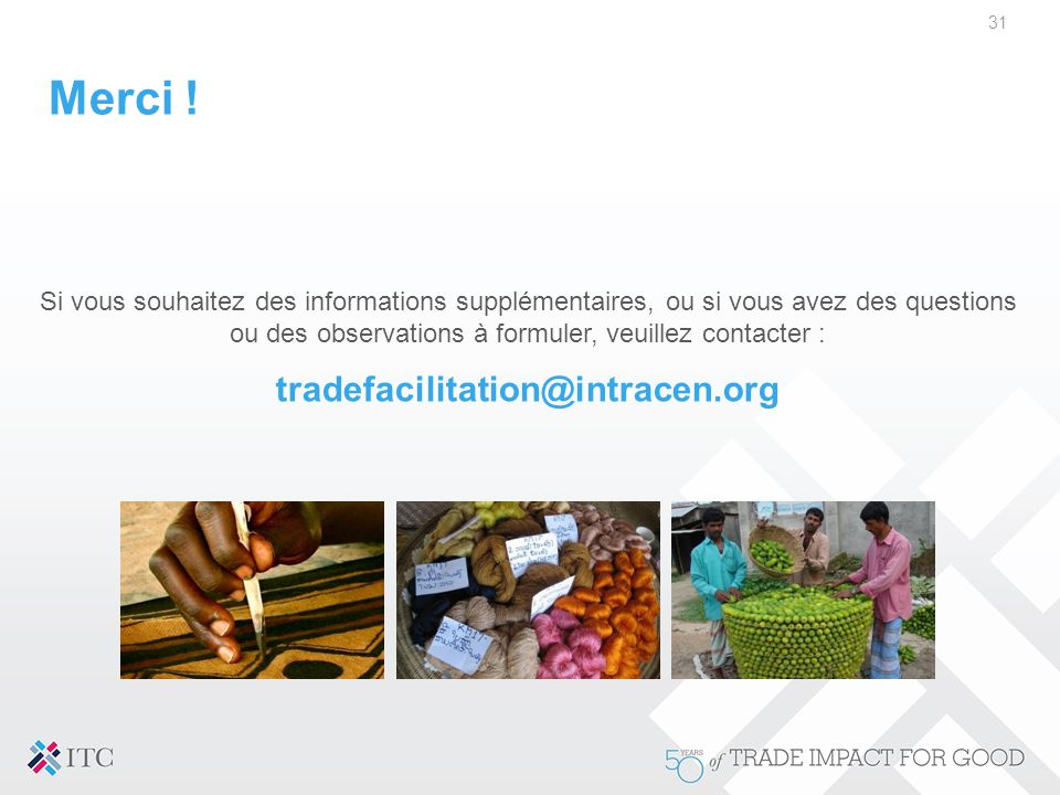 Merci ! tradefacilitation@intracen.org