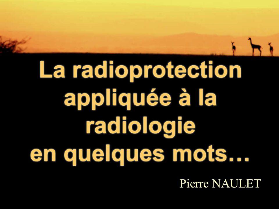 La radioprotection appliquée à la radiologie en quelques mots…