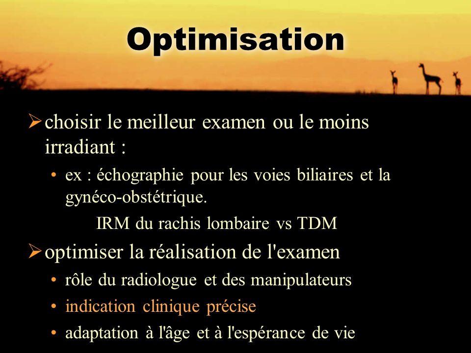 Optimisation choisir le meilleur examen ou le moins irradiant :