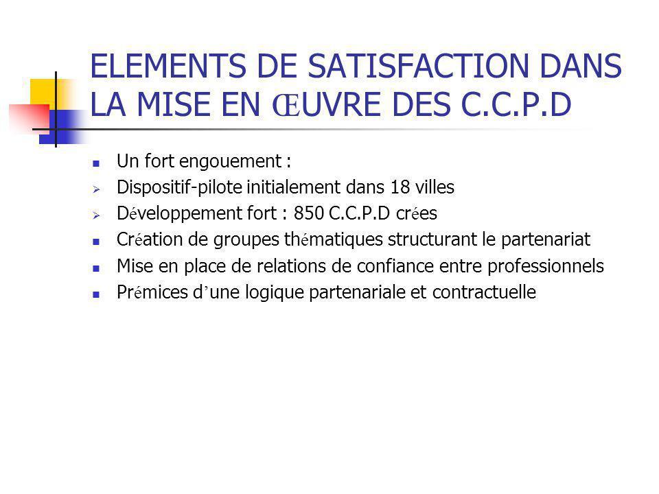 ELEMENTS DE SATISFACTION DANS LA MISE EN ŒUVRE DES C.C.P.D