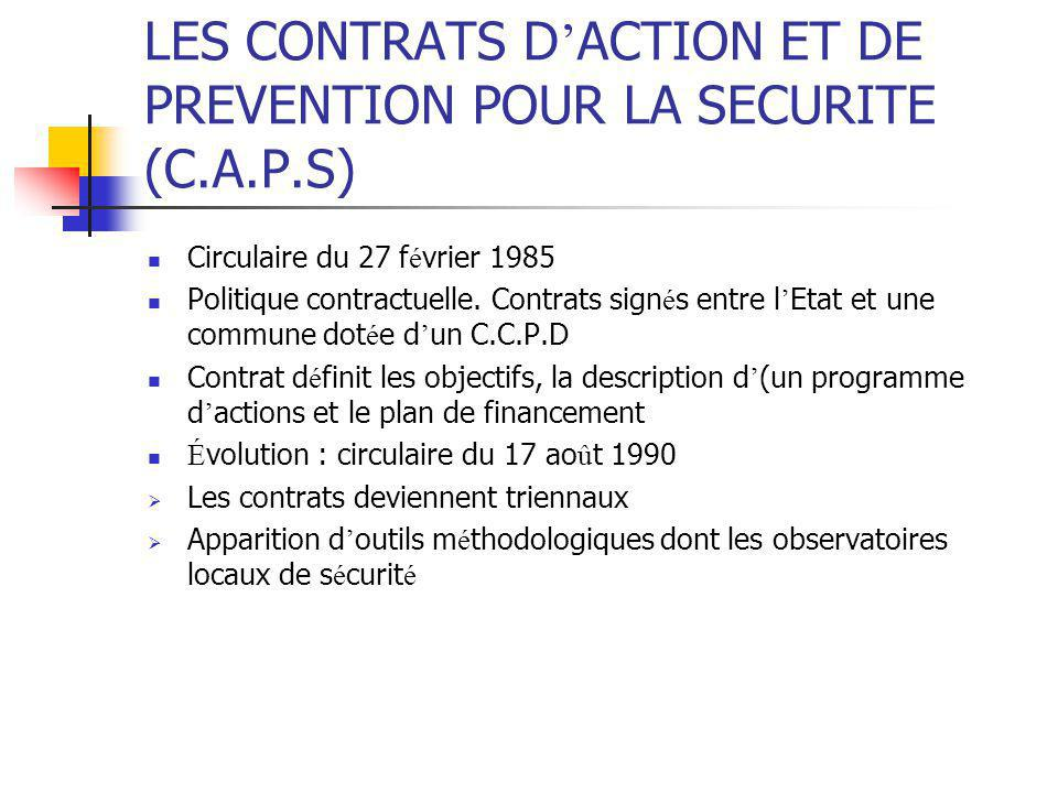 LES CONTRATS D'ACTION ET DE PREVENTION POUR LA SECURITE (C.A.P.S)