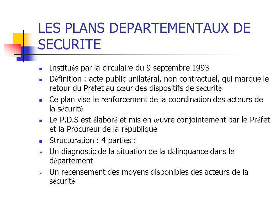 LES PLANS DEPARTEMENTAUX DE SECURITE
