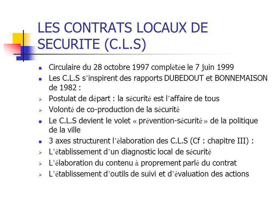 LES CONTRATS LOCAUX DE SECURITE (C.L.S)