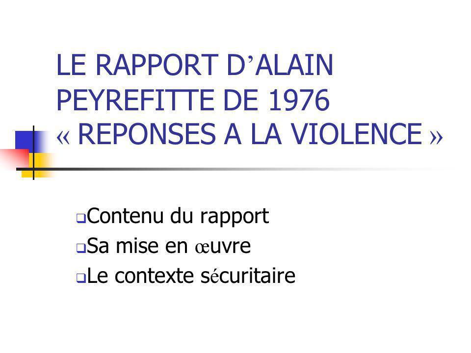 LE RAPPORT D'ALAIN PEYREFITTE DE 1976 « REPONSES A LA VIOLENCE »