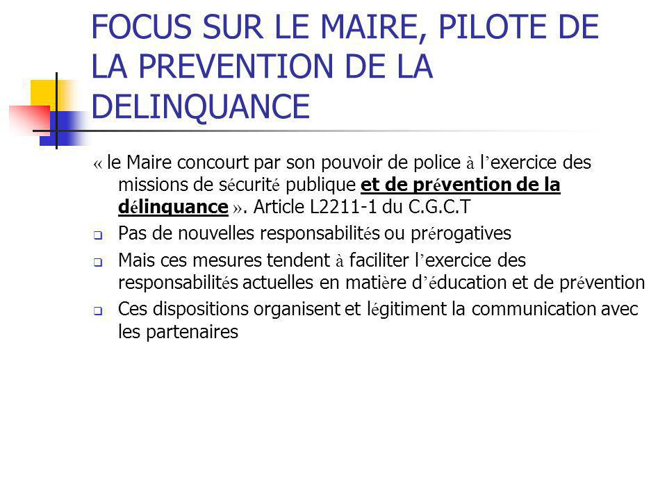 FOCUS SUR LE MAIRE, PILOTE DE LA PREVENTION DE LA DELINQUANCE