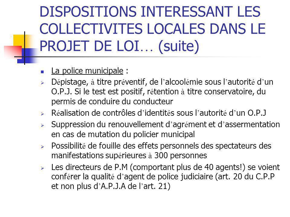 DISPOSITIONS INTERESSANT LES COLLECTIVITES LOCALES DANS LE PROJET DE LOI… (suite)