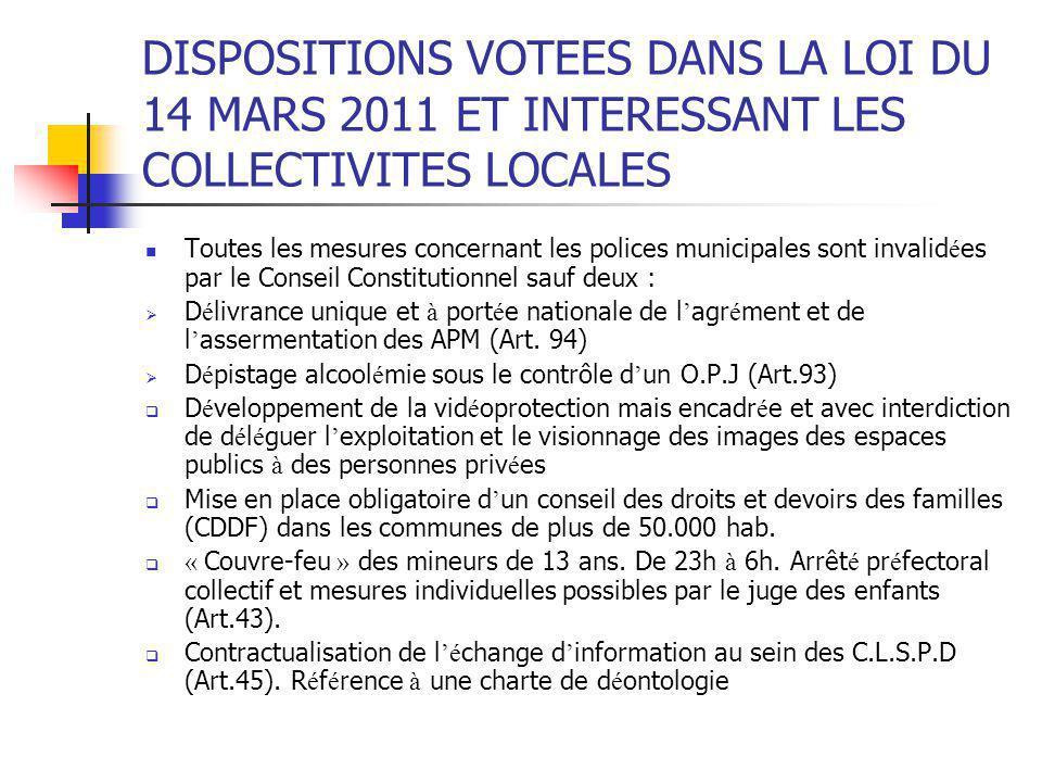DISPOSITIONS VOTEES DANS LA LOI DU 14 MARS 2011 ET INTERESSANT LES COLLECTIVITES LOCALES