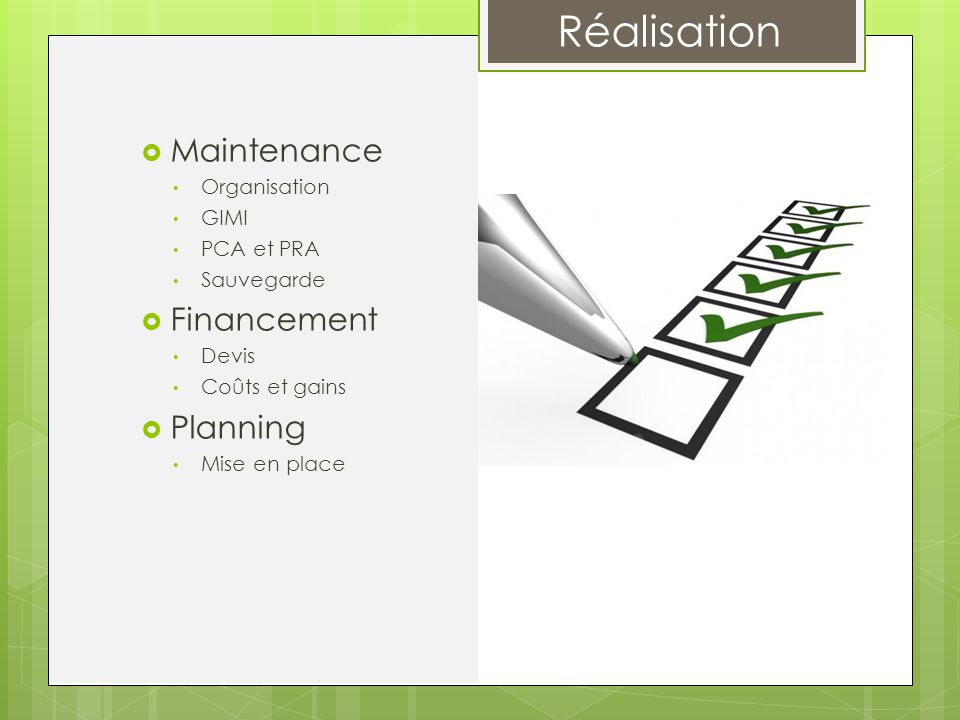 Maintenance Financement Planning Organisation GIMI PCA et PRA