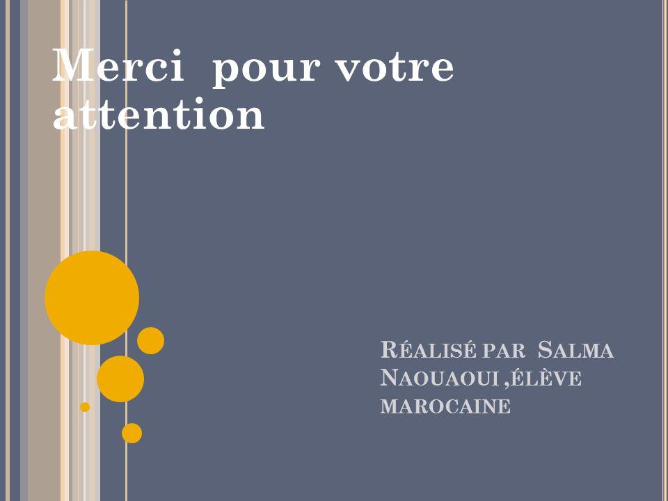 Réalisé par Salma Naouaoui ,élève marocaine