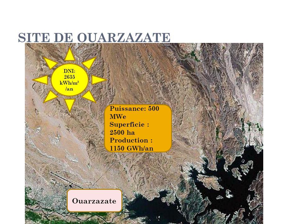 SITE DE OUARZAZATE Ouarzazate Puissance: 500 MWe Superficie : 2500 ha