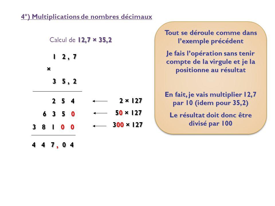 4°) Multiplications de nombres décimaux