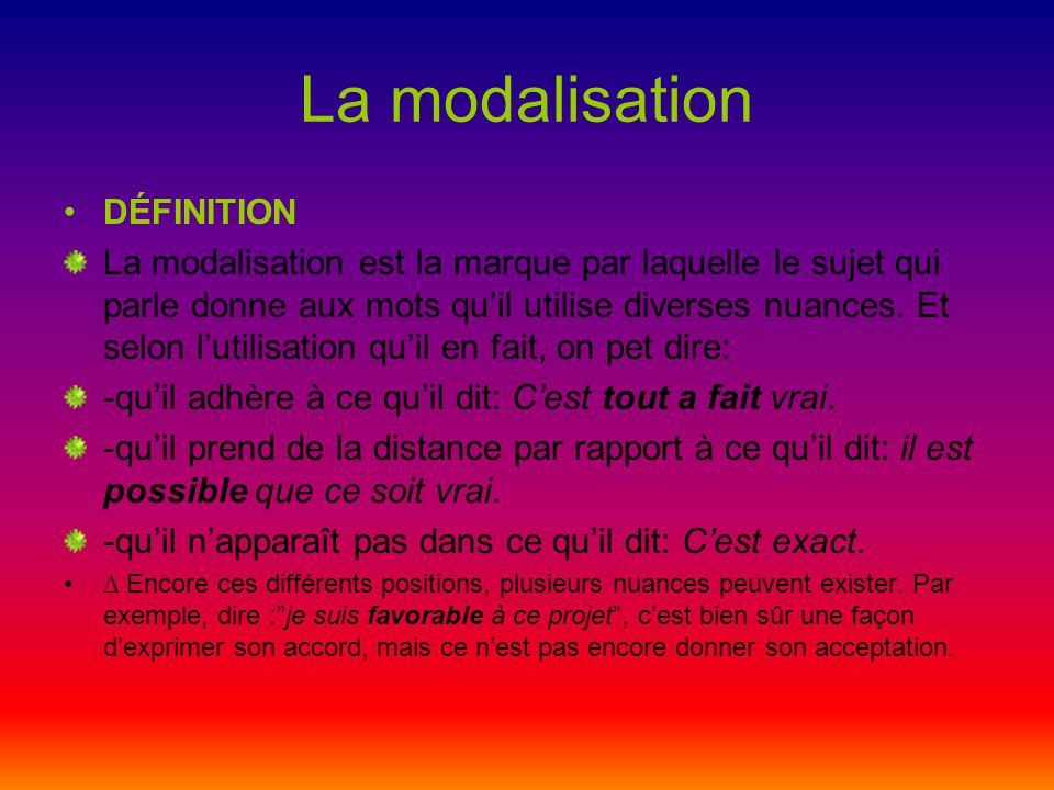 La modalisation DÉFINITION