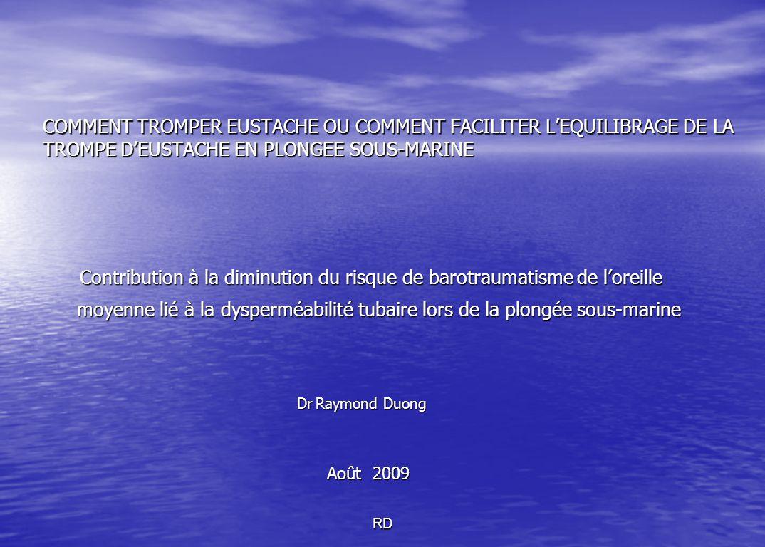 COMMENT TROMPER EUSTACHE OU COMMENT FACILITER L'EQUILIBRAGE DE LA TROMPE D'EUSTACHE EN PLONGEE SOUS-MARINE