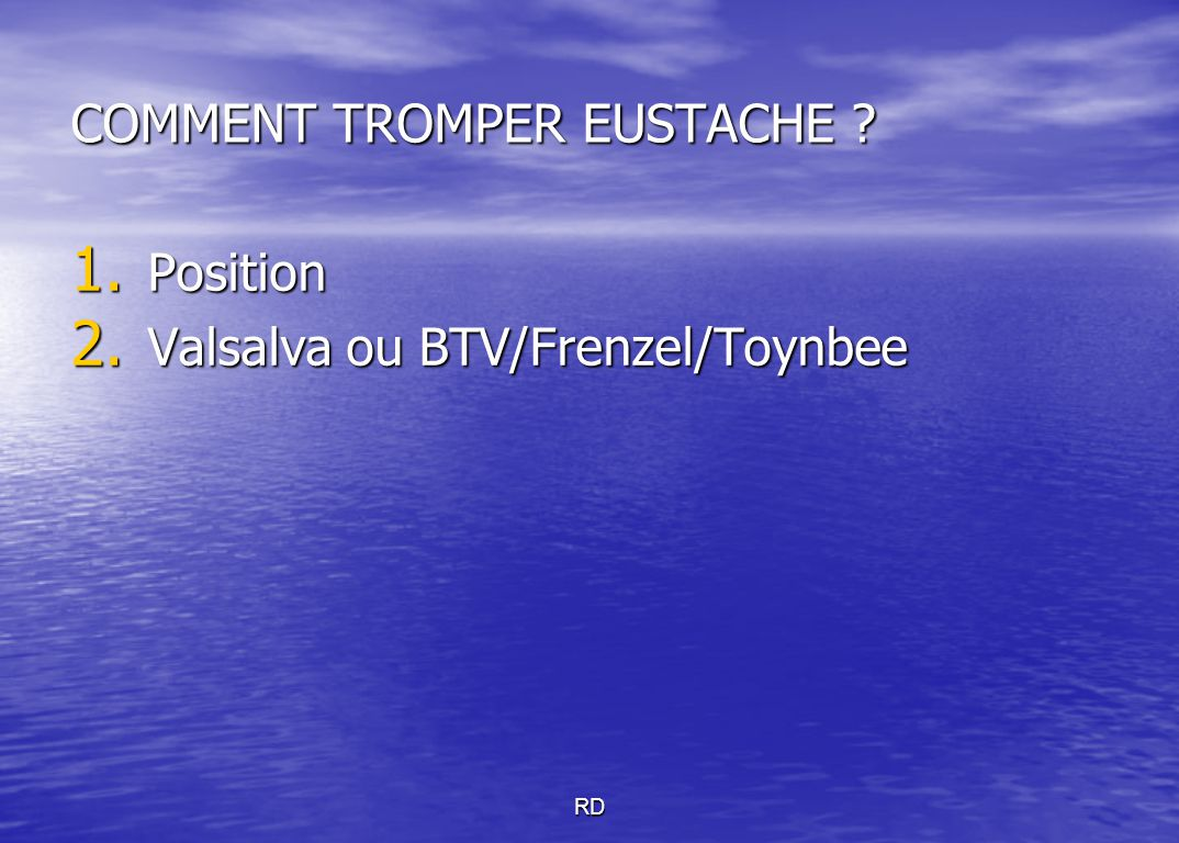 COMMENT TROMPER EUSTACHE