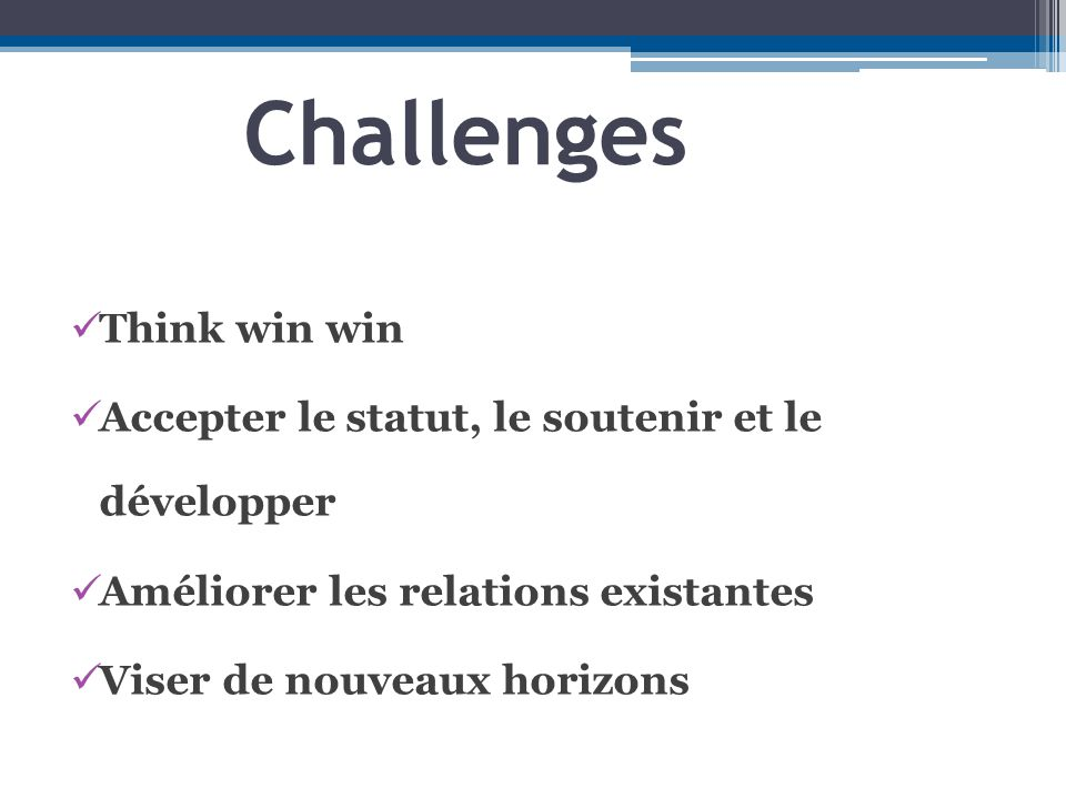 Challenges Think win win