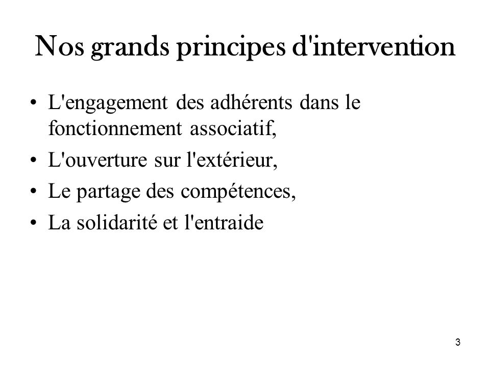 Nos grands principes d intervention