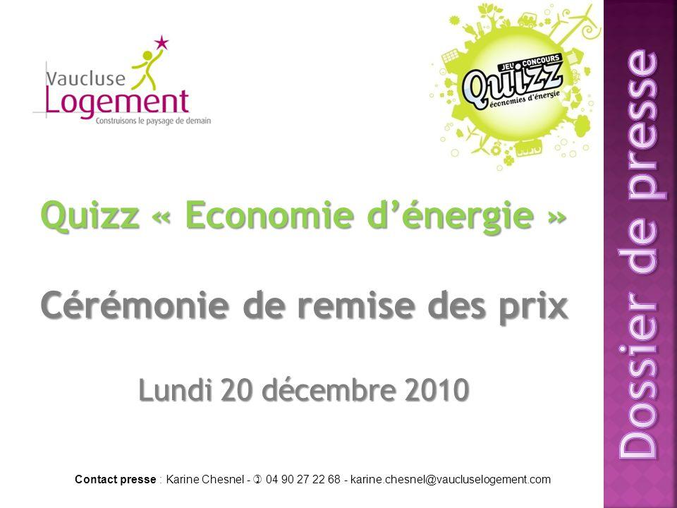 Quizz « Economie d'énergie » Cérémonie de remise des prix