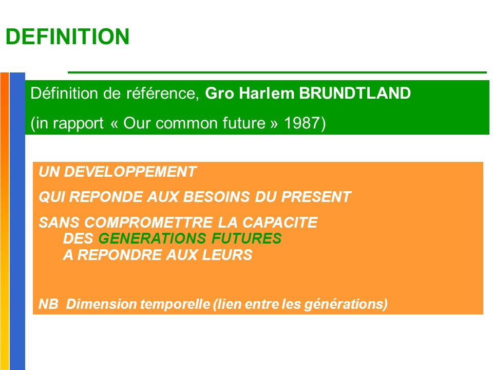DEFINITION Définition de référence, Gro Harlem BRUNDTLAND