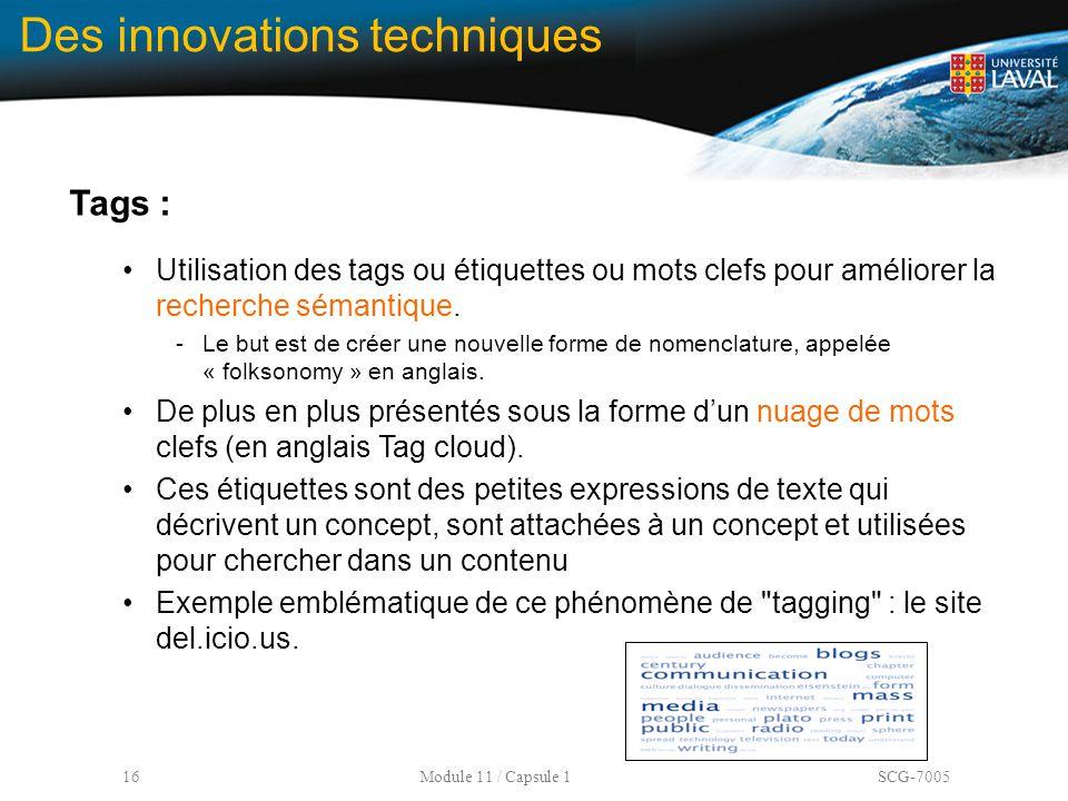 Des innovations techniques