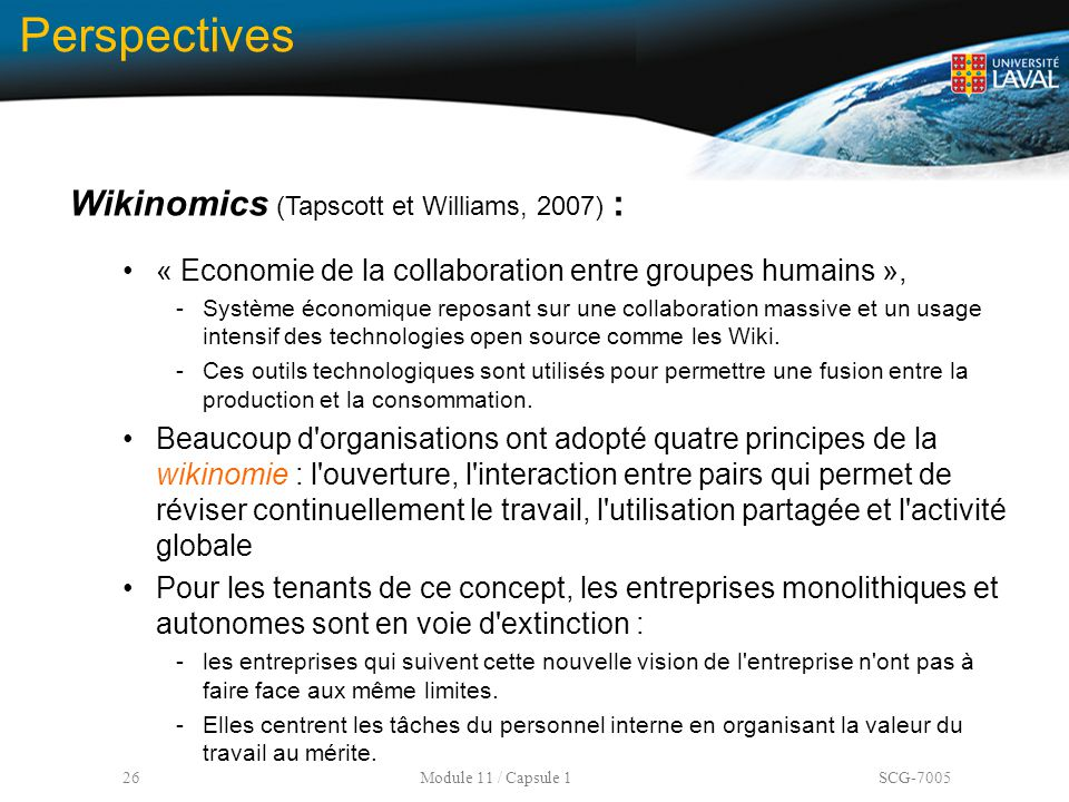 Perspectives Wikinomics (Tapscott et Williams, 2007) :