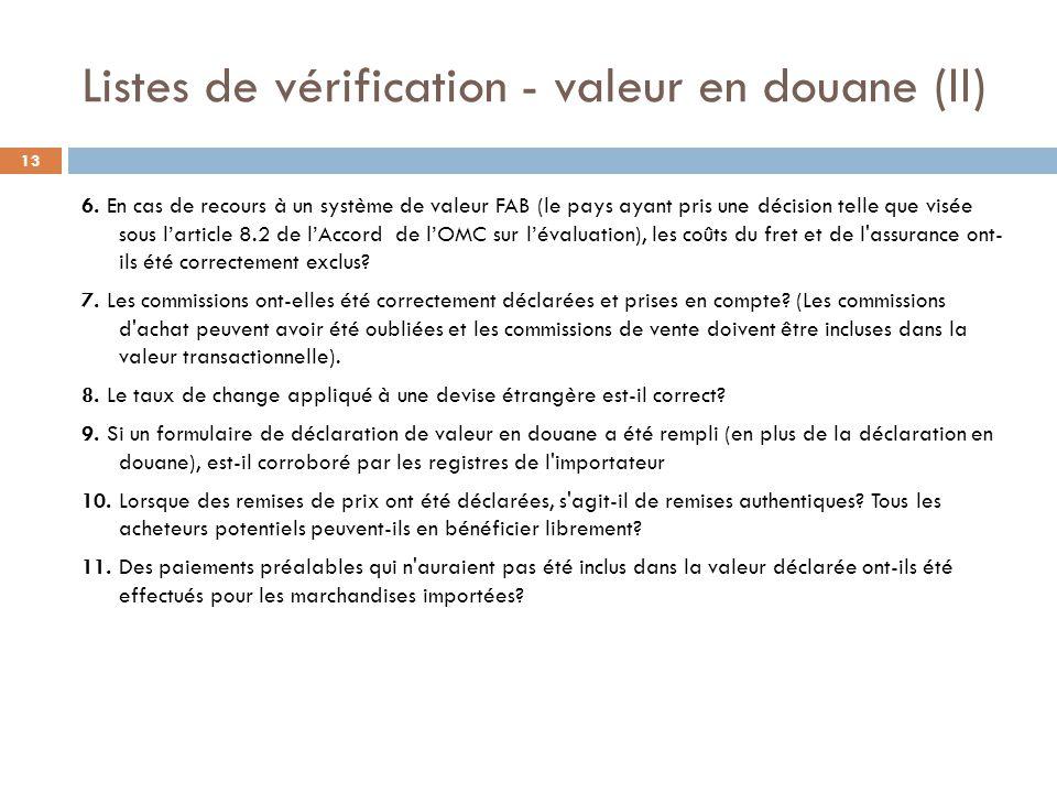 Listes de vérification - valeur en douane (II)