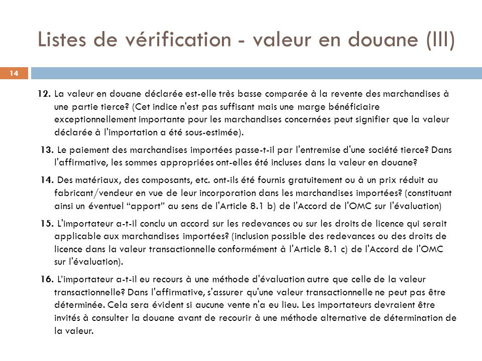 Listes de vérification - valeur en douane (III)