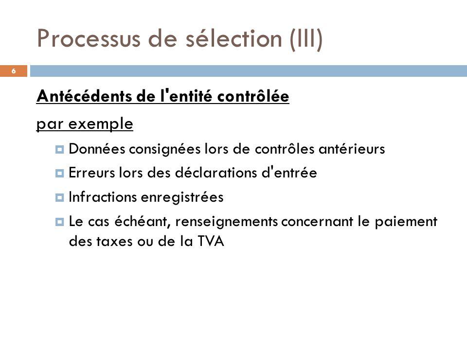 Processus de sélection (III)