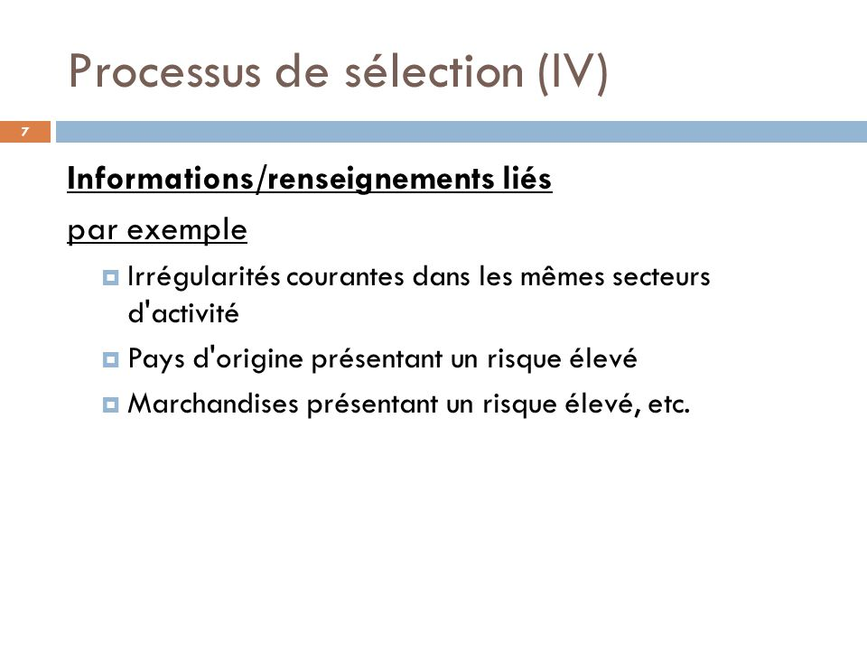 Processus de sélection (IV)