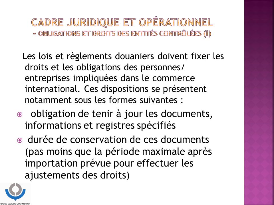CADRE JURIDIQUE ET OPÉRATIONNEL - Obligations et droits des entités contrôlées (I)