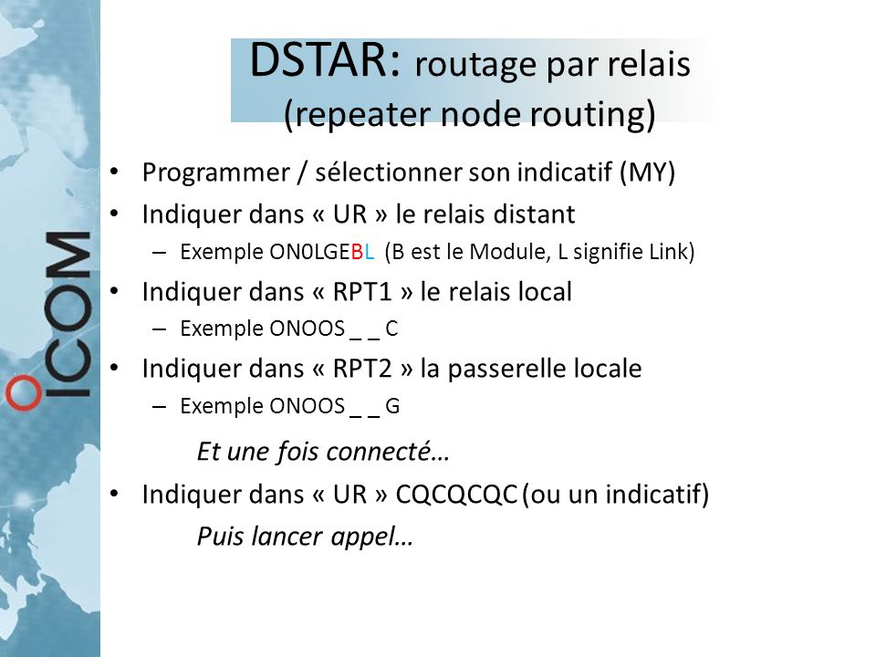 DSTAR: routage par relais (repeater node routing)