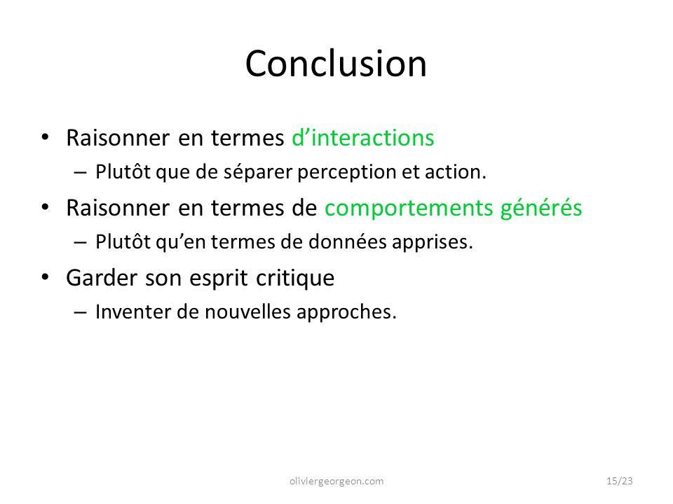 Conclusion Raisonner en termes d'interactions