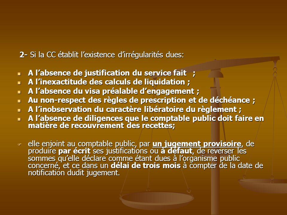 2- Si la CC établit l'existence d'irrégularités dues: