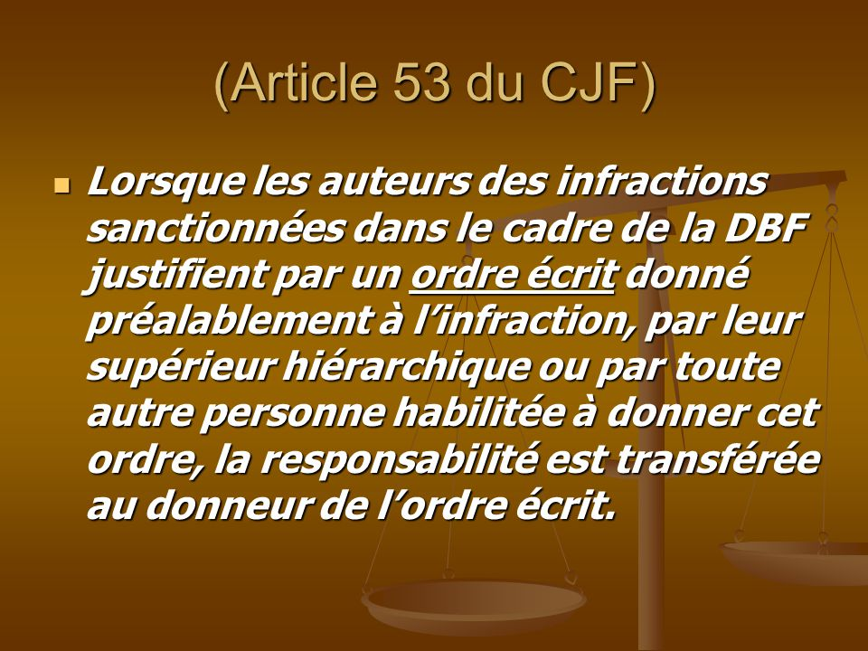 (Article 53 du CJF)