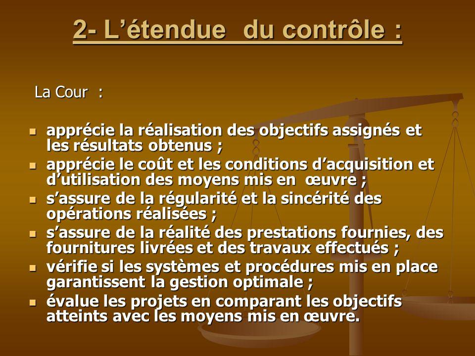 2- L'étendue du contrôle :
