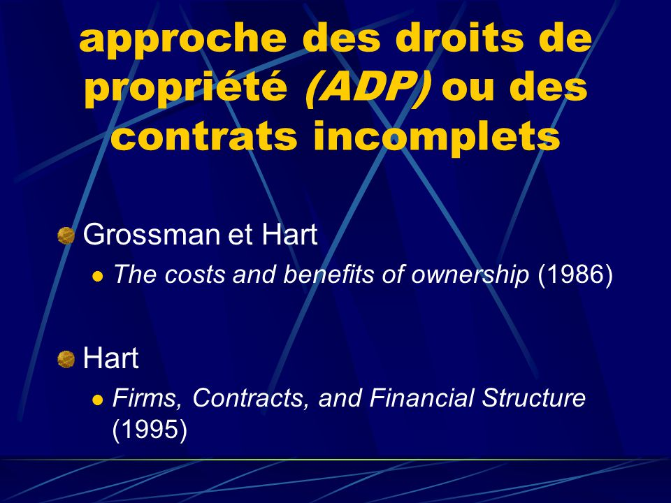 approche des droits de propriété (ADP) ou des contrats incomplets